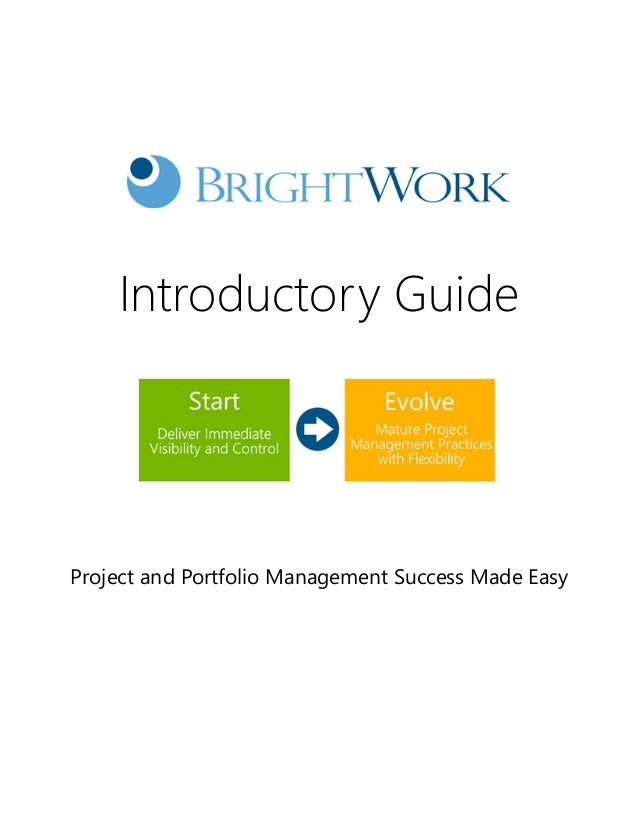 Brightwork Project Management Introductory Guide - From Atidan