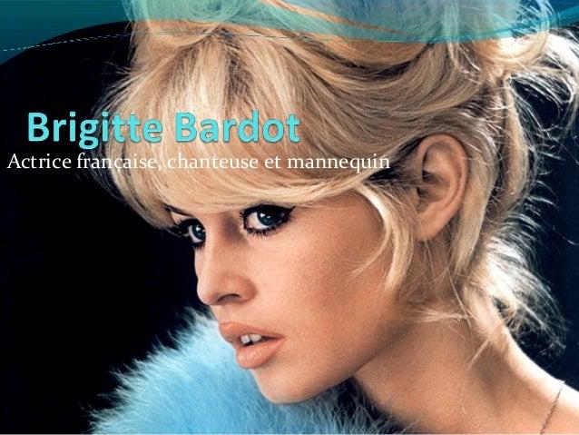 Actrice française, chanteuse et mannequin