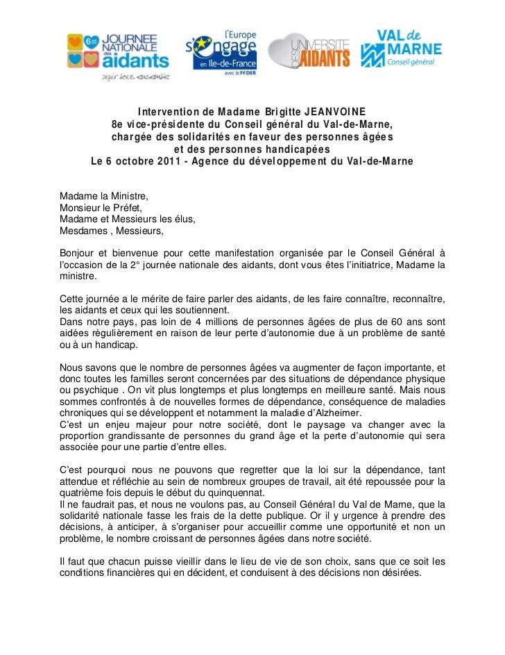 Intervention de Madame Brigitte J E A N V OI N E           8e vice-présidente d u C o n seil général d u Val-de-Marne,    ...