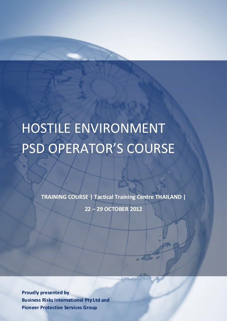 BRI Hostile Environment PSD Operators Course Thailand 22 To 29 October 2012