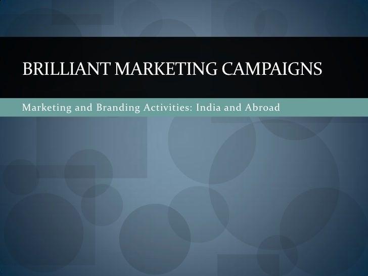 Brilliant marketing campaigns