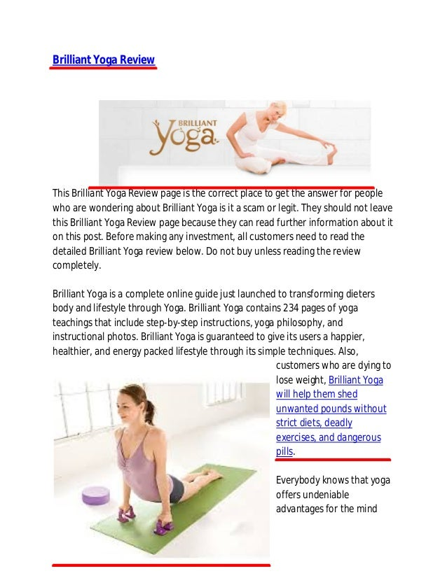 Brilliant Yoga ReviewThis Brilliant Yoga Review page is the correct place to get the answer for peoplewho are wondering ab...
