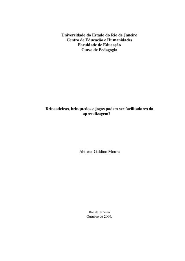 Universidade do Estado do Rio de Janeiro          Centro de Educação e Humanidades                 Faculdade de Educação  ...