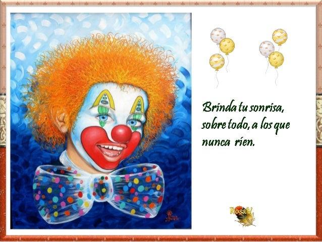 Brinda tu sonrrisa a los tristes