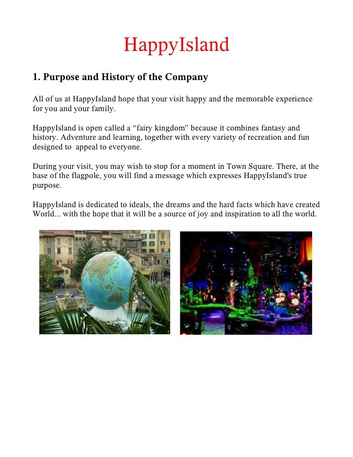 HappyIsland 1. Purpose and History of the Company  All of us at HappyIsland hope that your visit happy and the memorable e...