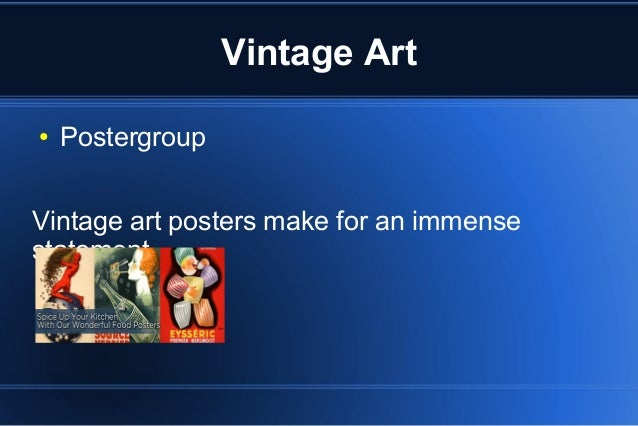 Vintage Art ● Postergroup Vintage art posters make for an immense statement