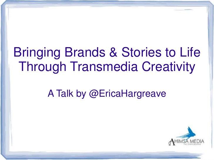 Bringing brands & stories to life through transmedia creativity