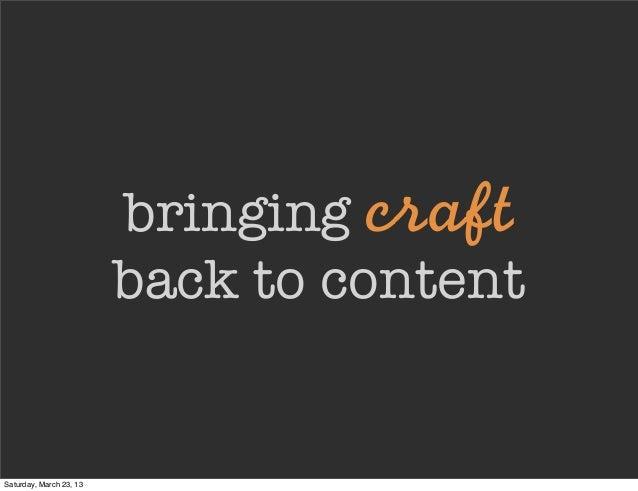 Bringing Craft Back to Content