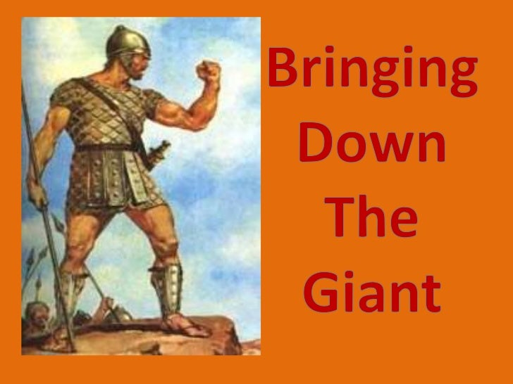 1 Samuel 17: 4 A champion named Goliath, who wasfrom Gath, came out of the Philistinecamp. His height was six cubits and a...