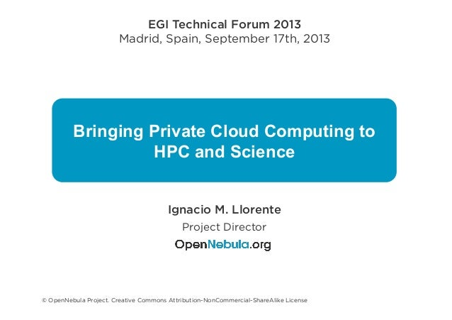 Bringing Private Cloud computing to HPC and Science -  EGI TF tf 2013