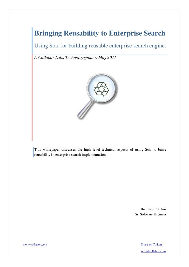 Bringing Reusability to Enterprise Search       Using Solr for building reusable enterprise search engine.       A Collabo...