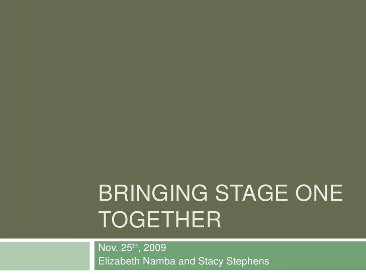Bringing Stage One of UbD Together