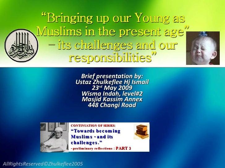 Bringingup Young Muslims(2009)1[Slideshare]
