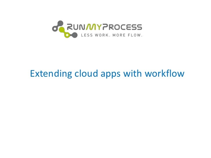 Extending Cloud Apps with Workflow