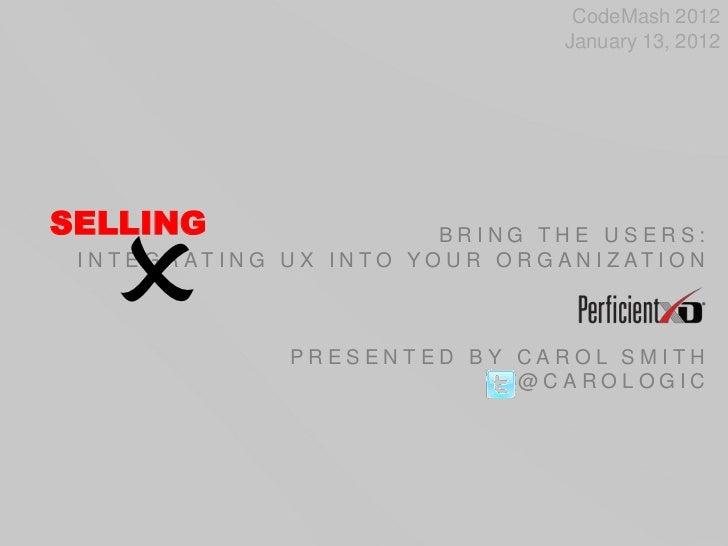 Selling UX at CodeMash 2012
