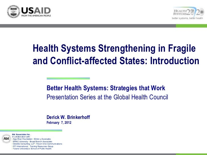 better systems, better health                     Health Systems Strengthening in Fragile                     and Conflict...