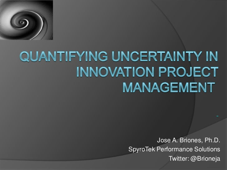 Jose A. Briones, Ph.D.SpyroTek Performance Solutions             Twitter: @Brioneja