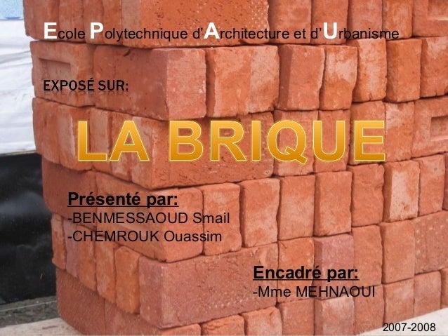 Ecole Polytechnique d'Architecture et d'Urbanisme Présenté par: -BENMESSAOUD Smail -CHEMROUK Ouassim Encadré par: -Mme MEH...