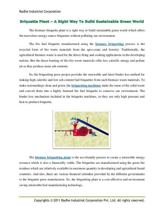 Radhe Industrial Corporation Copyrights © 2011 Radhe Industrial Corporation Pvt. Ltd. All rights reserved. The biomass bri...