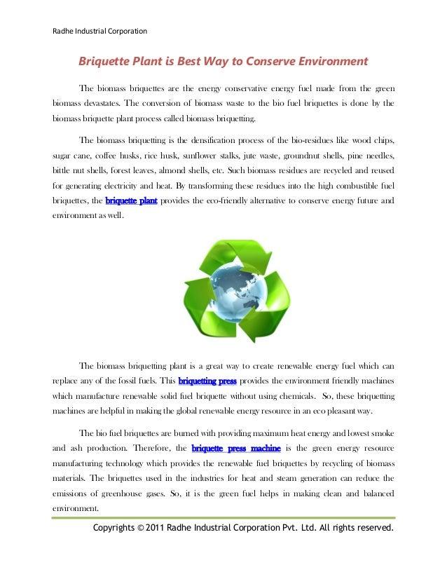 Briquette plant is best way to conserve environment