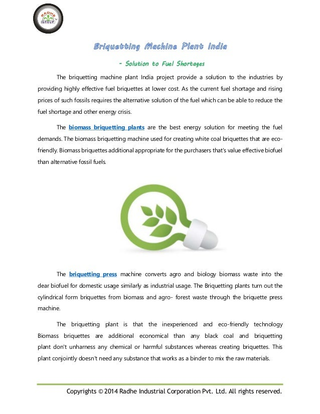 Copyrights © 2014 Radhe Industrial Corporation Pvt. Ltd. All rights reserved. - Solution to Fuel Shortages The briquetting...