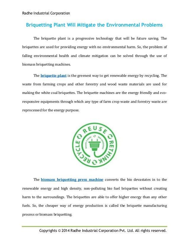 Radhe Industrial Corporation Copyrights © 2014 Radhe Industrial Corporation Pvt. Ltd. All rights reserved. Briquetting Pla...