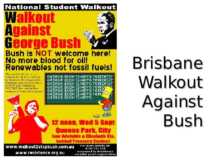 Brisbane  Walkout  Against  Bush