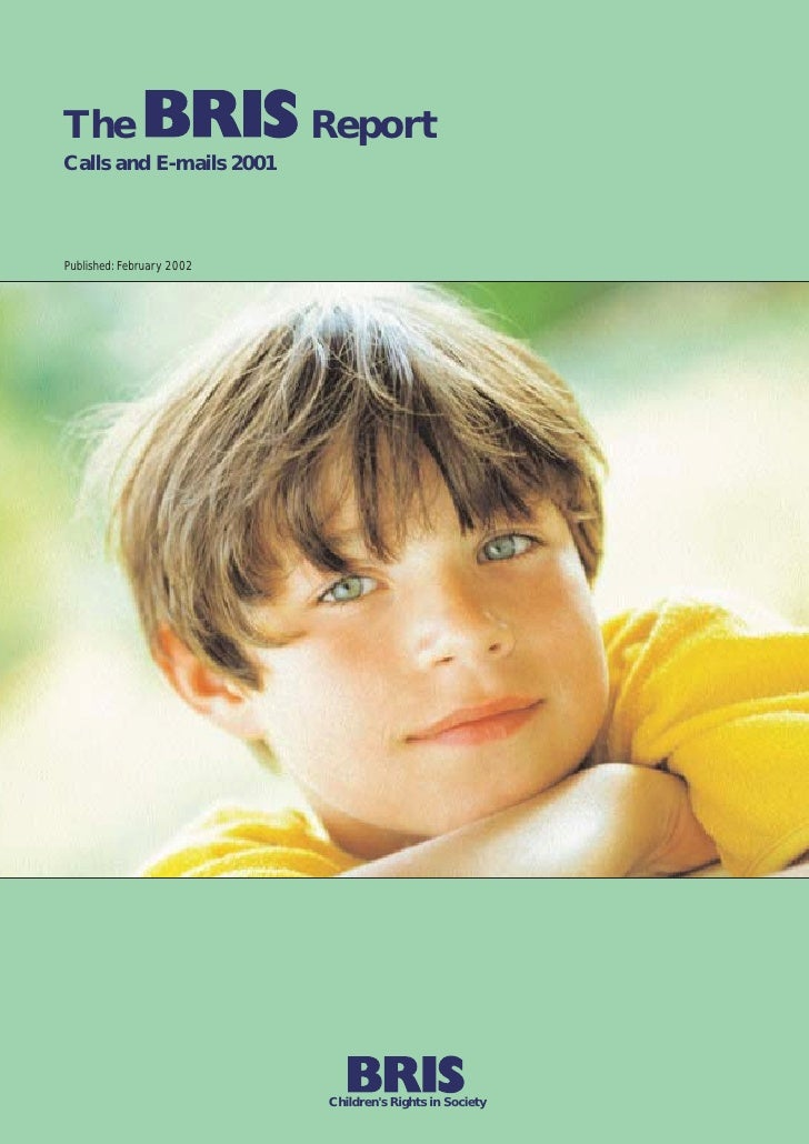 The                        ReportCalls and E-mails 2001Published: February 2002                           Childrens Rights...