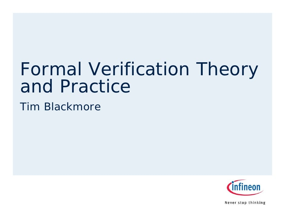 Formal Verification Theory and Practice Tim Blackmore