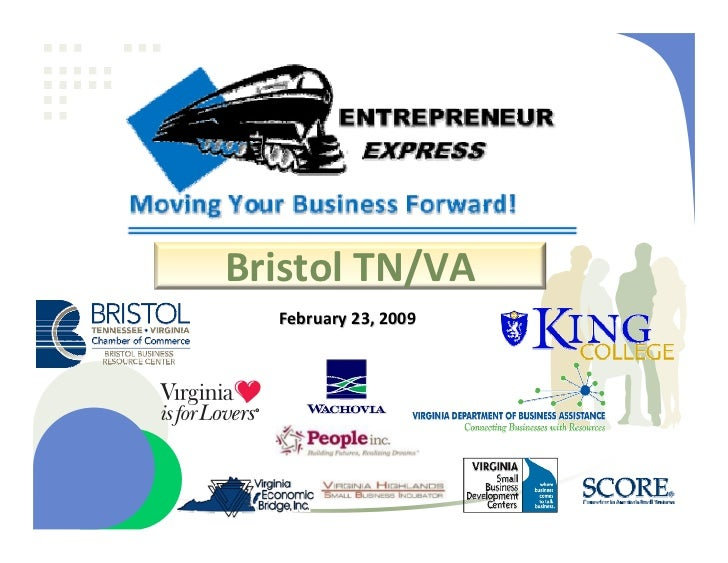 Bristol Entrepreneur Express Workshop Presentation, February 23, 2010