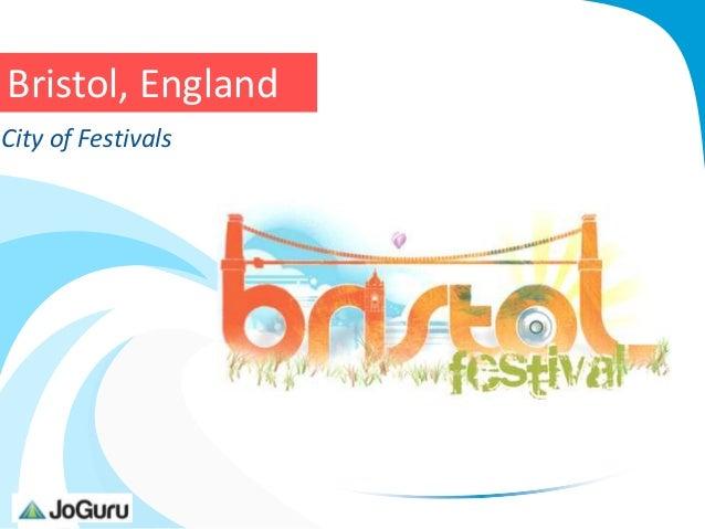 Bristol, EnglandCity of Festivals