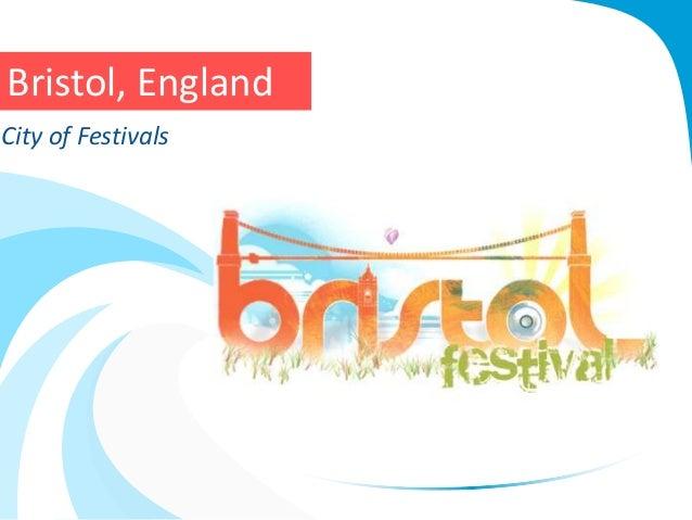 Bristol, England City of Festivals