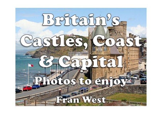 Britain's Castles, Coast and Capital: Photos to enjoy (a children's picture book) Kindle Edition by Fran West