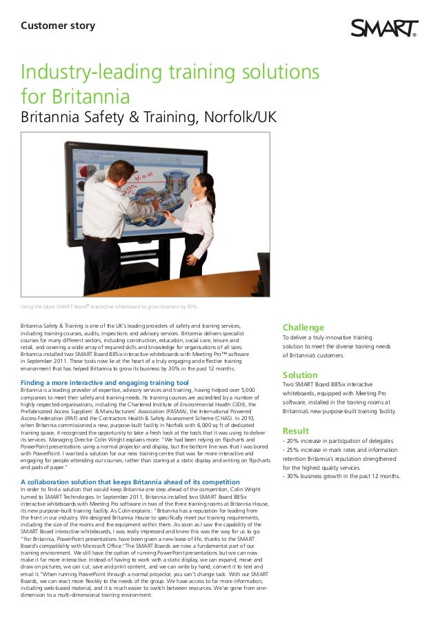 Customer storyIndustry-leading training solutionsfor BritanniaBritannia Safety & Training, Norfolk/UKUsing the latest SMAR...