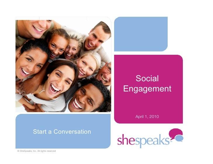 Social                                          Engagement                                              April 1, 2010     ...