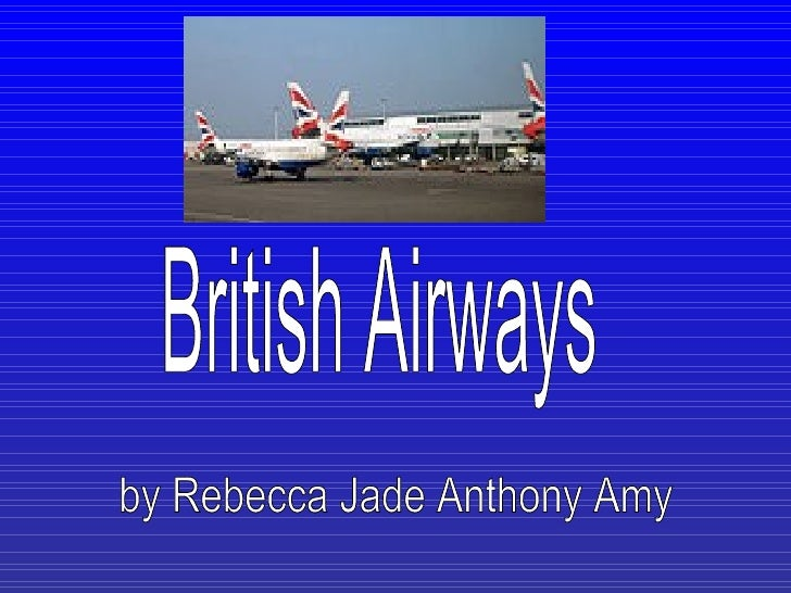 British Airways - Rebecca, Jade, Anthony & Amy