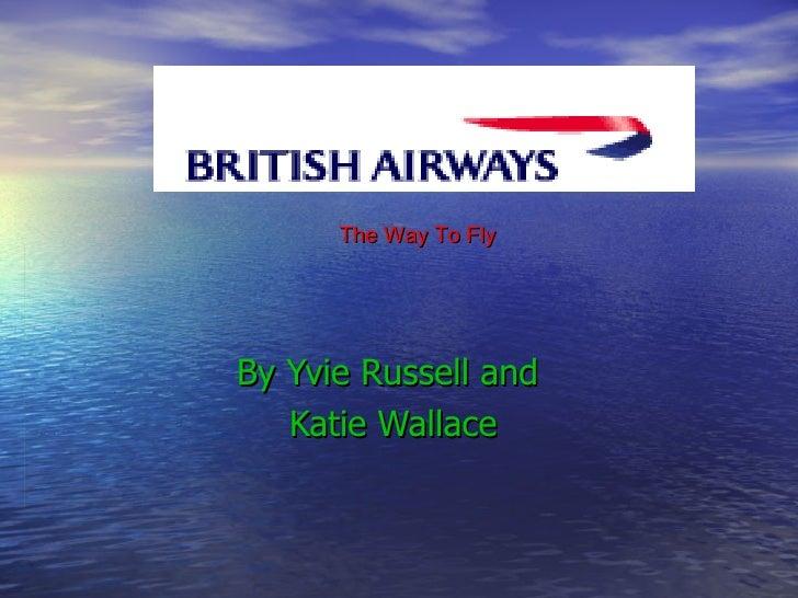 British Airways 2 - Yvie & Katie