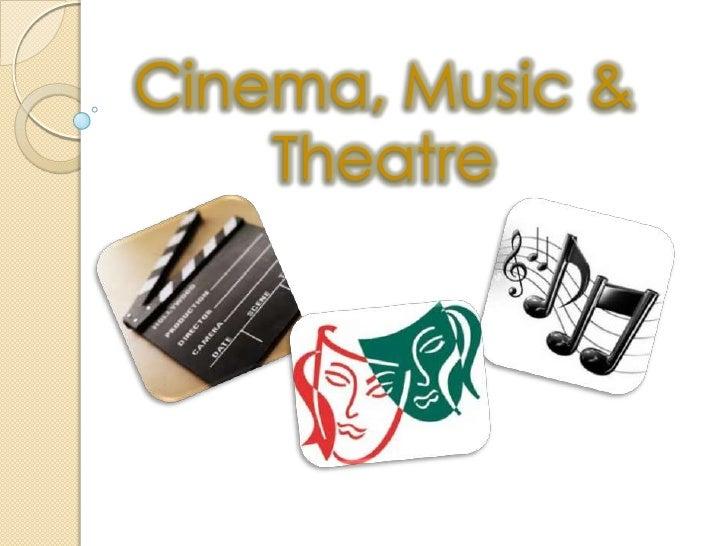 British arts (cinema, theater, and music)