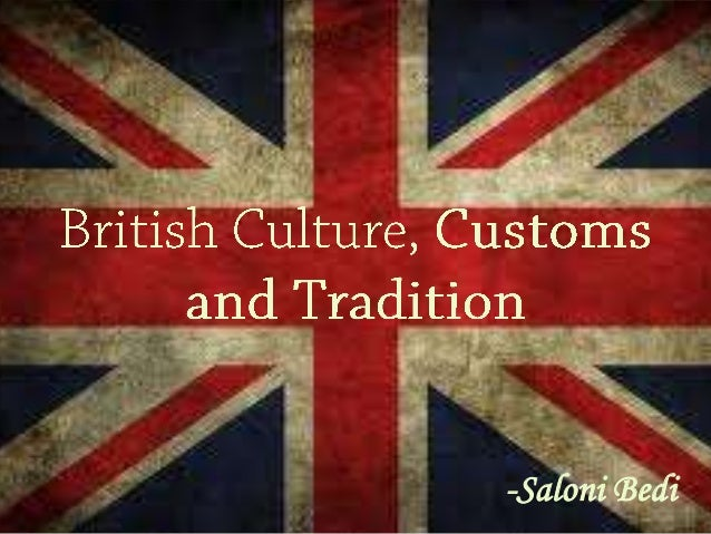 culture of great britain main After the colonies revolted against great britain and  natural freedom is the only object of the policy of the [native americans]  the american history wiki is.