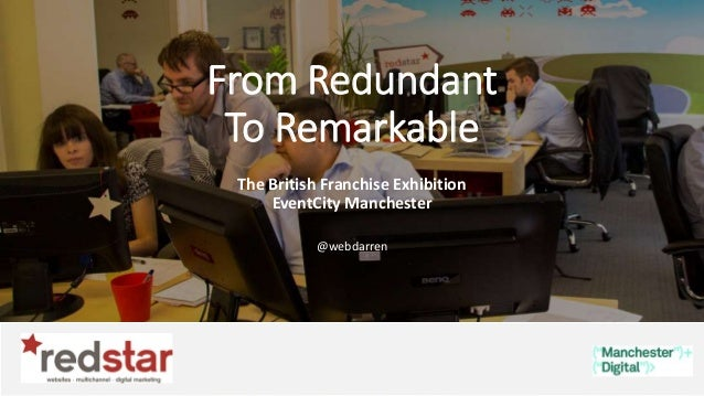 @webdarren From Redundant To Remarkable The British Franchise Exhibition EventCity Manchester @webdarren