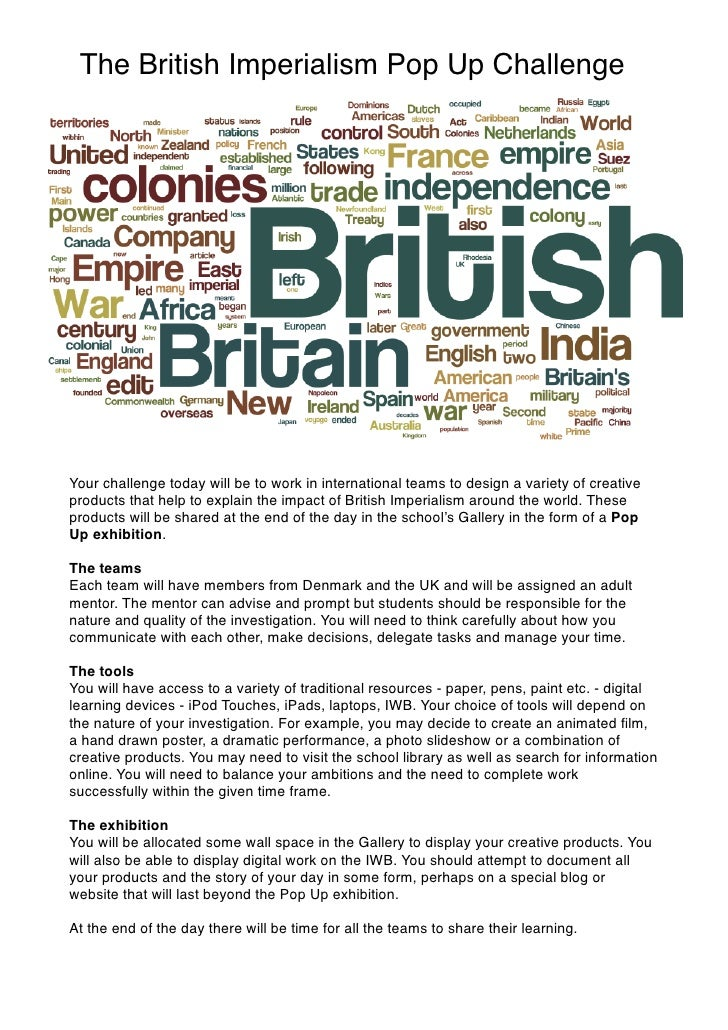 The British Imperialism Pop Up ChallengeYour challenge today will be to work in international teams to design a variety of...