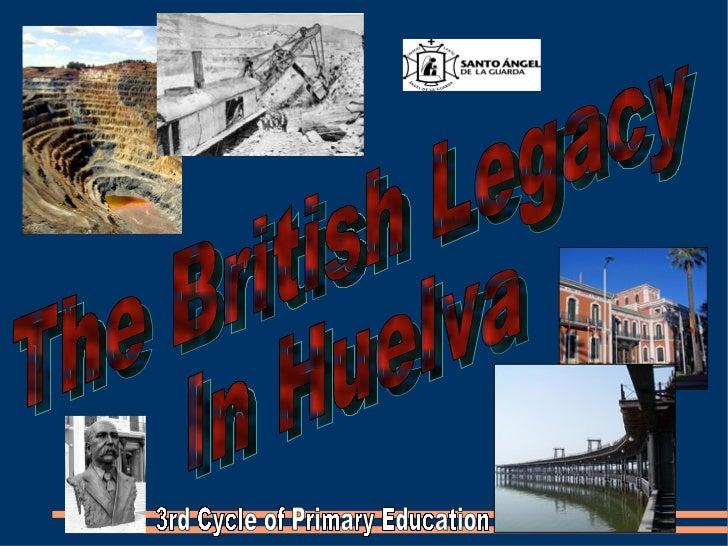 British legacy in Huelva