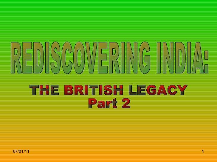Britishlegacyofindia part2-090527204314-phpapp02