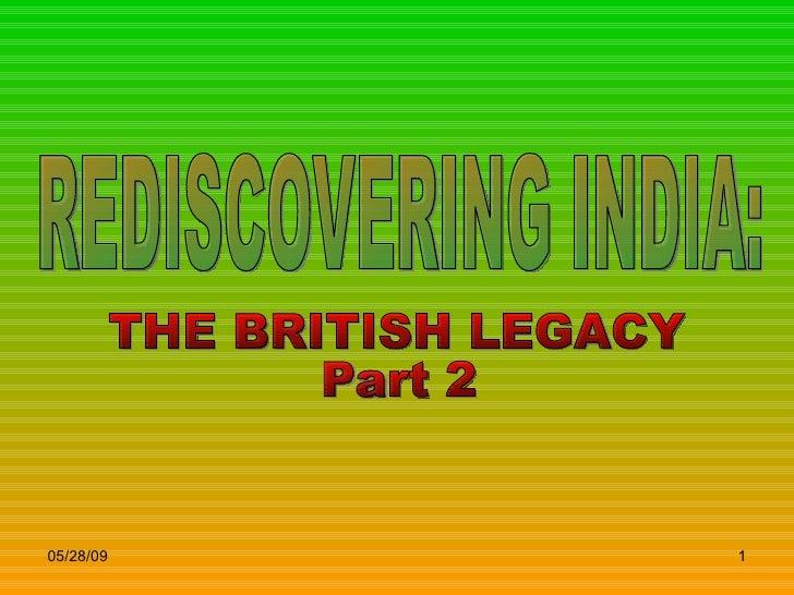 British Legacy Of India   Part 2