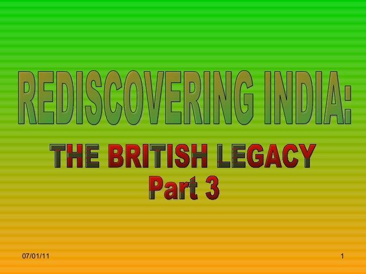 Britishlegacyofindia part3-090527204435-phpapp01