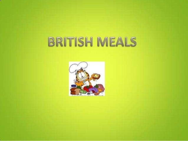 BREAKFAST (DESAYUNO)                               (between 7:00 and 9:00)The traditional English breakfast consists of eg...