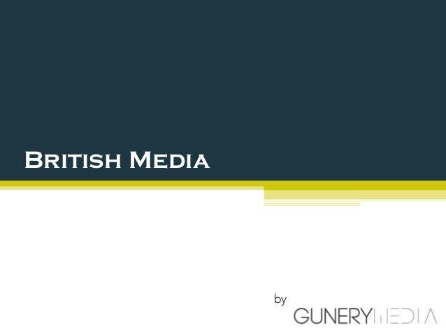 British Media                by