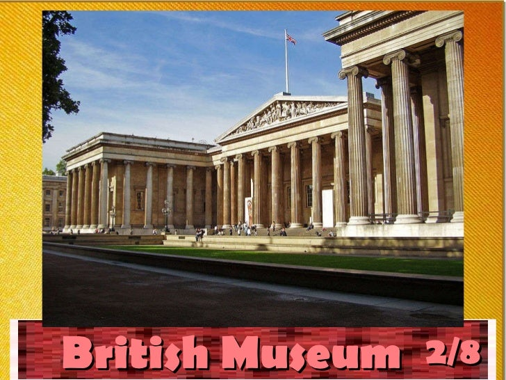 British Museum 2/ 8