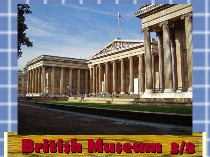 British Museum 3/8