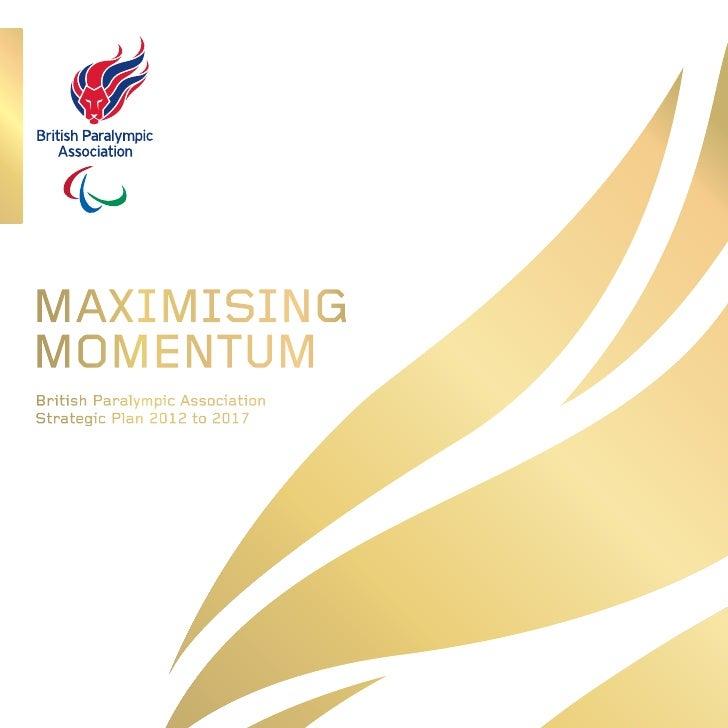 British paralympic association strategic plan 2012 17-1